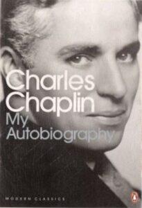 Charles Chaplin My Autobiography